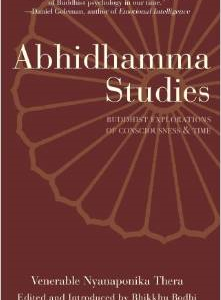 Abhidhamma Studies: Buddhist Explorations of Consciousness and Time