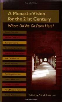 A Monastic Vision for the Twenty-First Century: Where Do We Go from Here?