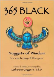 365 Black: Nuggets of Wisdom for Each Day of the Year