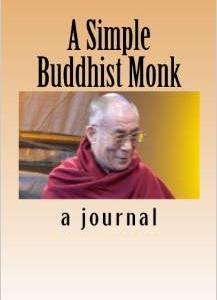 A Simple Buddhist Monk: A Journal Filled with Jewels from the Dalai Lama