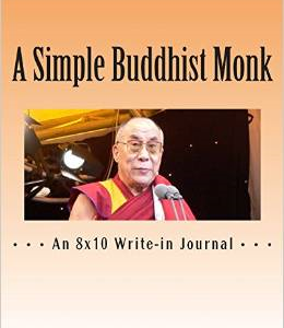 A Simple Buddhist Monk: A Great Write-In Journal