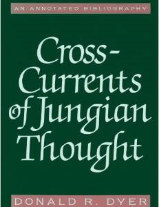 Cross-Currents of Jungian Thought