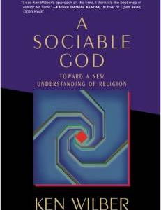 A Sociable God: Toward a New Understanding of Religion
