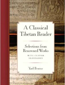 A Classical Tibetan Reader: Selections from Renowned Works with Custom Glossaries
