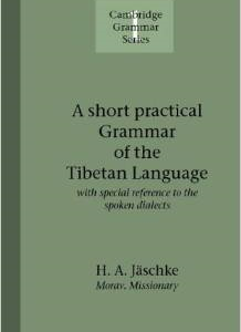 A Short Practical Grammar of the Tibetan Language