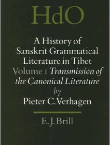 A History of Sanskrit Grammatical Literature in Tibet: Volume I: Transmission of the Canonical Literature