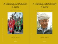 A Grammar and Dictionary of Zaiwa (2 Vols.)