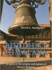 Buddhist Himalaya: Travels and Studies in Quest of the Origins and Nature of Tibetan Religion